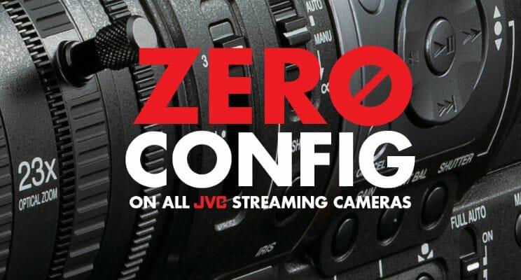 zero config streamstar jvc